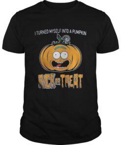Guys HalloweenI turned myself into a pumpkin Rick or Treat shirt