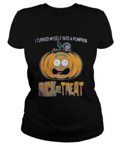 Ladies Tee HalloweenI turned myself into a pumpkin Rick or Treat shirt