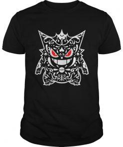 Guys Your nightmare is here Gengar Pokemon shirt