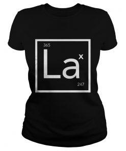 Ladies Tee Lacrosse Periodic Element LAX 247 365 shirt