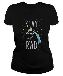 Ladies Tee Unicorn stay rad shirt