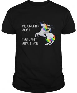 Guys Batman My Unicorn and I talk shit about you shirt