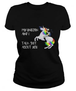 Ladies Tee Batman My Unicorn and I talk shit about you shirt