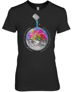 Autism I wouldn't change you for the world shirt