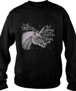 Be a Unicorn in a field of horses sweatshirt