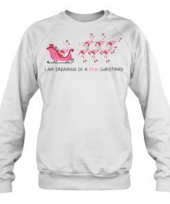 Flamingo I am dreaming of a pink Christmas sweatshirt