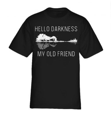Guitar hello darkness my old friend shirt