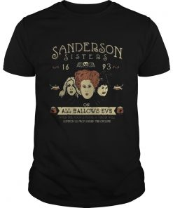 Hocus Pocus Sanderson Sisters 16 93 on all hallows eve shirt