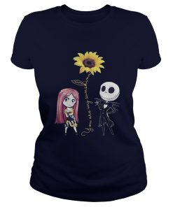 Jack Skellington and Sally you are my sunshine Ladies Tee