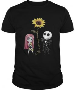 Jack Skellington and Sally you are my sunshine shirt