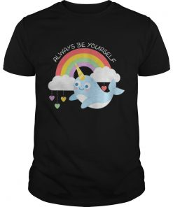 Narwhal Unicorn always be yourself classic guys