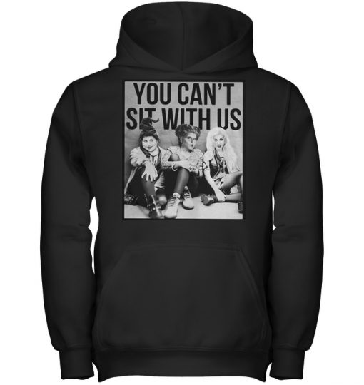 Sanderson Sisters: You can't sit with us shirt