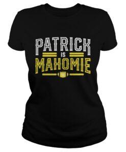 Ladies tee Patrick is mahomie shirt