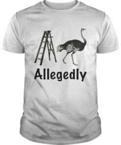 Allegedly Ostrich Flightless Bird Ostrich Lover Gift classic guys
