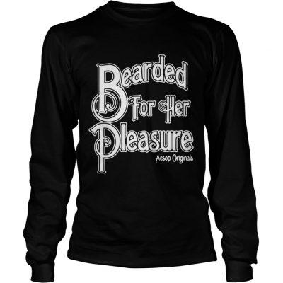 Bearded For Her Pleasure Longsleeve Tee