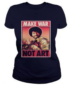 Bob Ross Make War Not Art Ladies Tee