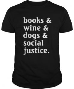Camping Wine Dogs Social Justice Funny Guys