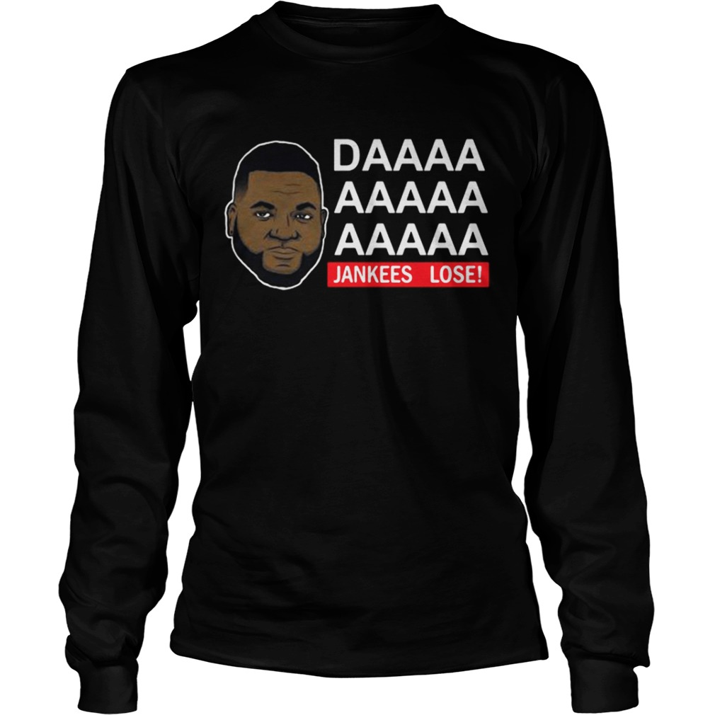 6b30af3f760 David Ortiz Papi Daaaa Jankees lose shirt - Kingteeshop