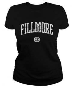 Fillmore SF San Francisco Ladies Tee
