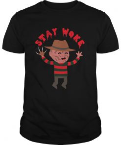 Freddy Krueger Stay Woke Guys