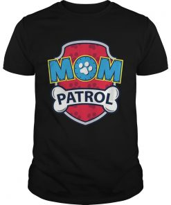 Funny Mom Patrol classic guys