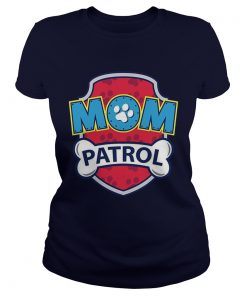 Funny Mom Patrol classic ladies
