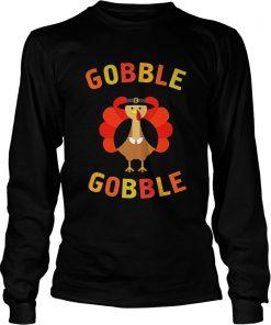 Gobble Gobble Turkey Pilgrim Cute Thanksgiving Longsleeve Tee