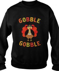 Gobble Gobble Turkey Pilgrim Cute Thanksgiving Sweatshirt