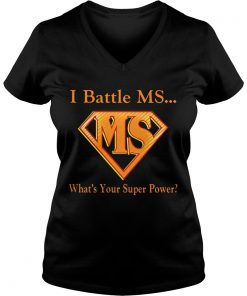I battle MS what's your superpower Ladies VNeck