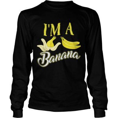 I m A Banana Halloween Costume Longsleeve TeeI m A Banana Halloween Costume Longsleeve Tee