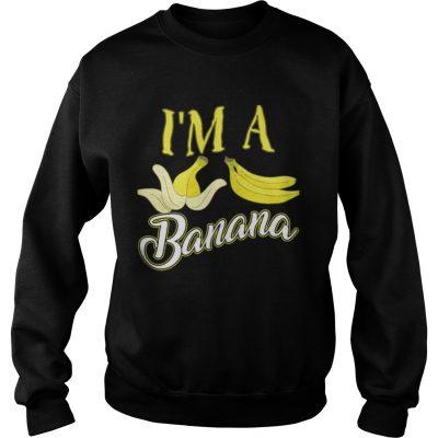 I m A Banana Halloween Costume Sweatshirt