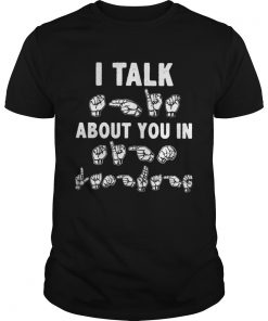 I talk about you in sign language Guys