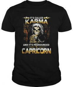 It's called karma and it's pronounced Capricorn Guys
