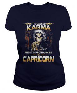 It's called karma and it's pronounced Capricorn Ladies Tee