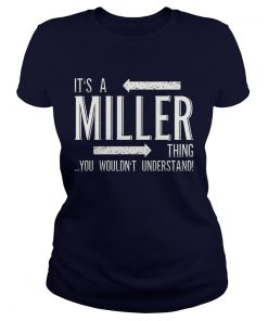 Its a MILLER Thing Funny Family Surname Ladies Tee