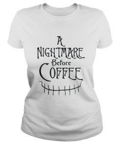 Jack Skellington a nightmare before coffee Ladies Tee
