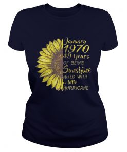 January 1970 49 Years Of Being Sunshine Mixed With Hurricance Ladies Tee