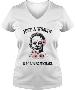 Just a woman who loves Michael ladies v-neck