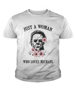 Just a woman who loves Michael youth tee