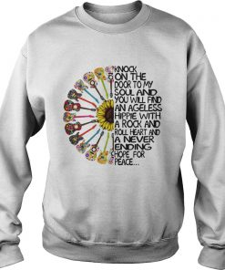Knock On The Door To My Soul And You Will Find An Ageless Hippie sweatshirt