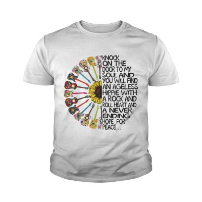 Knock On The Door To My Soul And You Will Find An Ageless Hippie youth tee