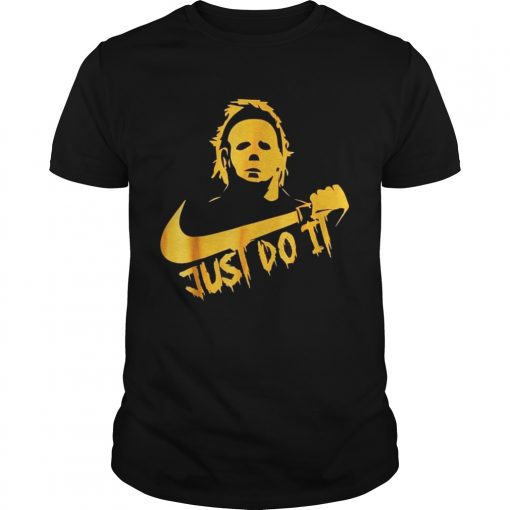 Michael Myers Just Do It Funny Halloween Guys