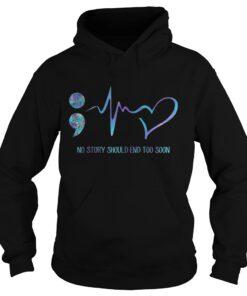 No story should end too soon hoodie