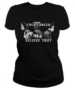 Official Roman Reigns Fuck Cancer Believe That Ladies Tee