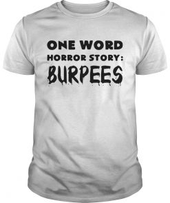 One word horror story burpees Guys