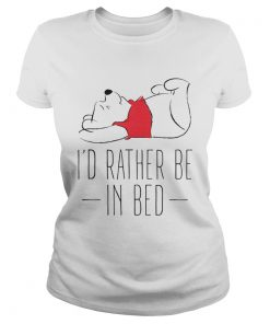 Pooh I'd rather be in bed Ladies Tee