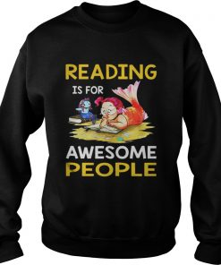 Reading is for awesome people sweatshirt