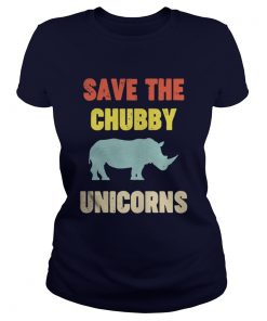 Save the chubby unicorn Ladies Tee