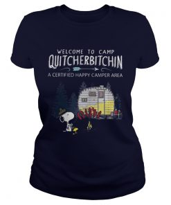 Snoopy Welcome to camp quitcherbitchin a certified happy camper area Ladies Tee