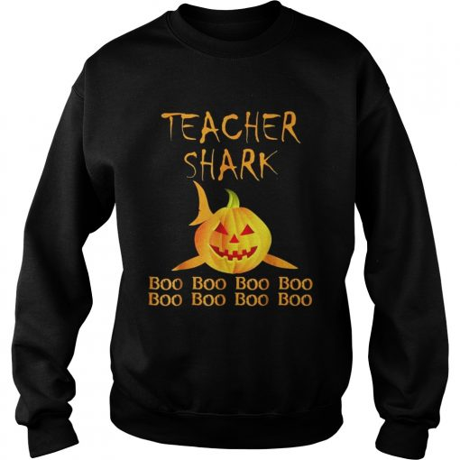 Teacher shark Doo doo boo boo Halloween Sweatshirt